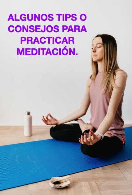 CONSEJOS TIPS MEDITACION-Ideasyoga