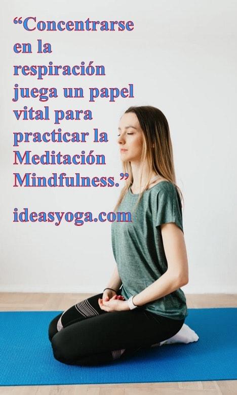 concentracion - respiracion - meditacion mindfulness - ideasyoga