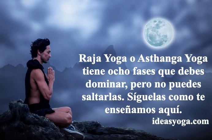 ocho fases de Raja Asthanga yoga-ideasyoga
