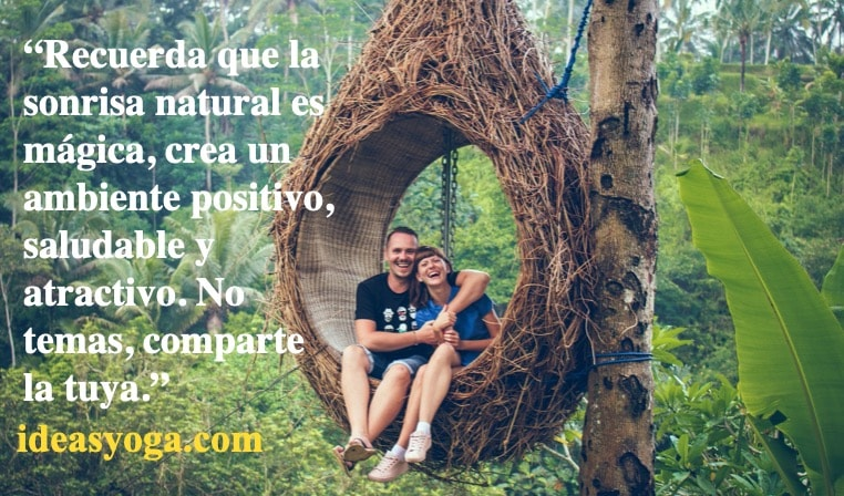 sonrisa natural - habitos relaciones - ideasyoga