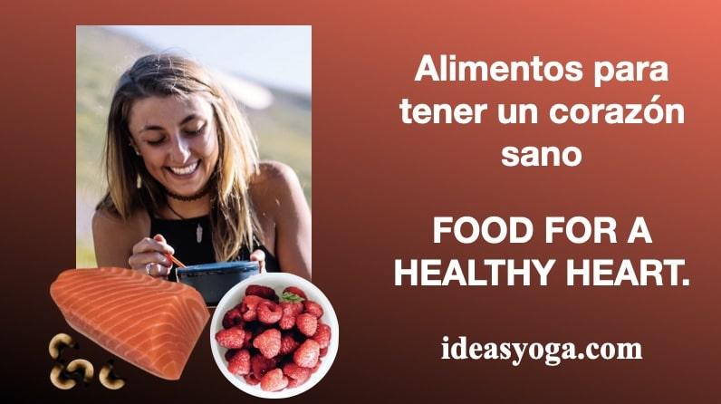 ALIMENTOS PARA EL CORAZÓN: NUTRICIÓN.