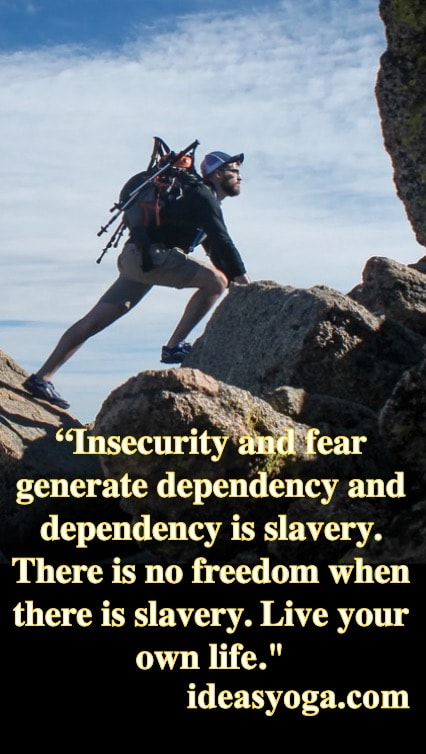 Insecurity and fear - VIVIR EN ARMONÍA Y PAZ- ideasyoga