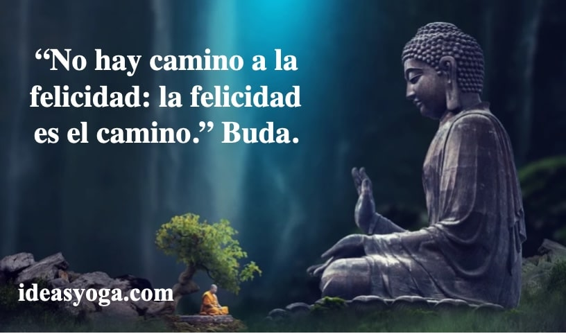 ENSEÑANZAS DE BUDA: LA FELICIDAD VERDADERA.