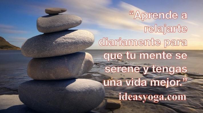 relajacion diaria meditacion - motivacion exito - MENTE SERENA O TRANQUILA -Ideasyoga