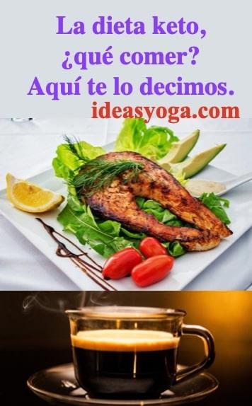 que comer - nutricion comida- DIETA CETOGENICA O KETO-ideasyoga